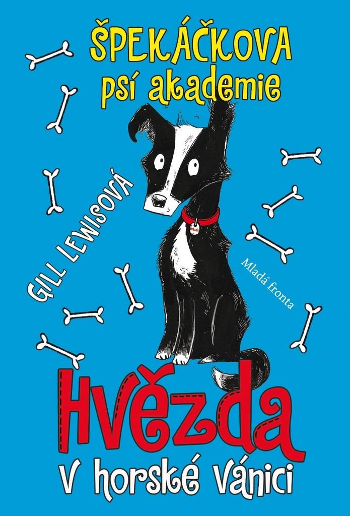 Špekáčkova psí akademie - Gill Lewisová