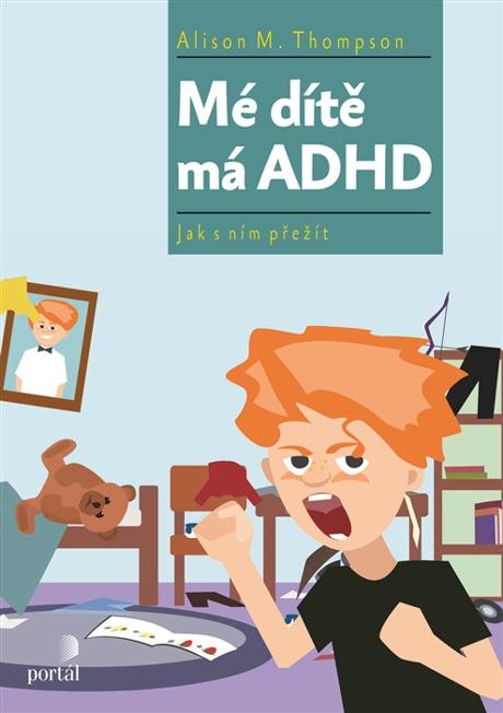 Mé dítě má ADHD - Alison Thompson