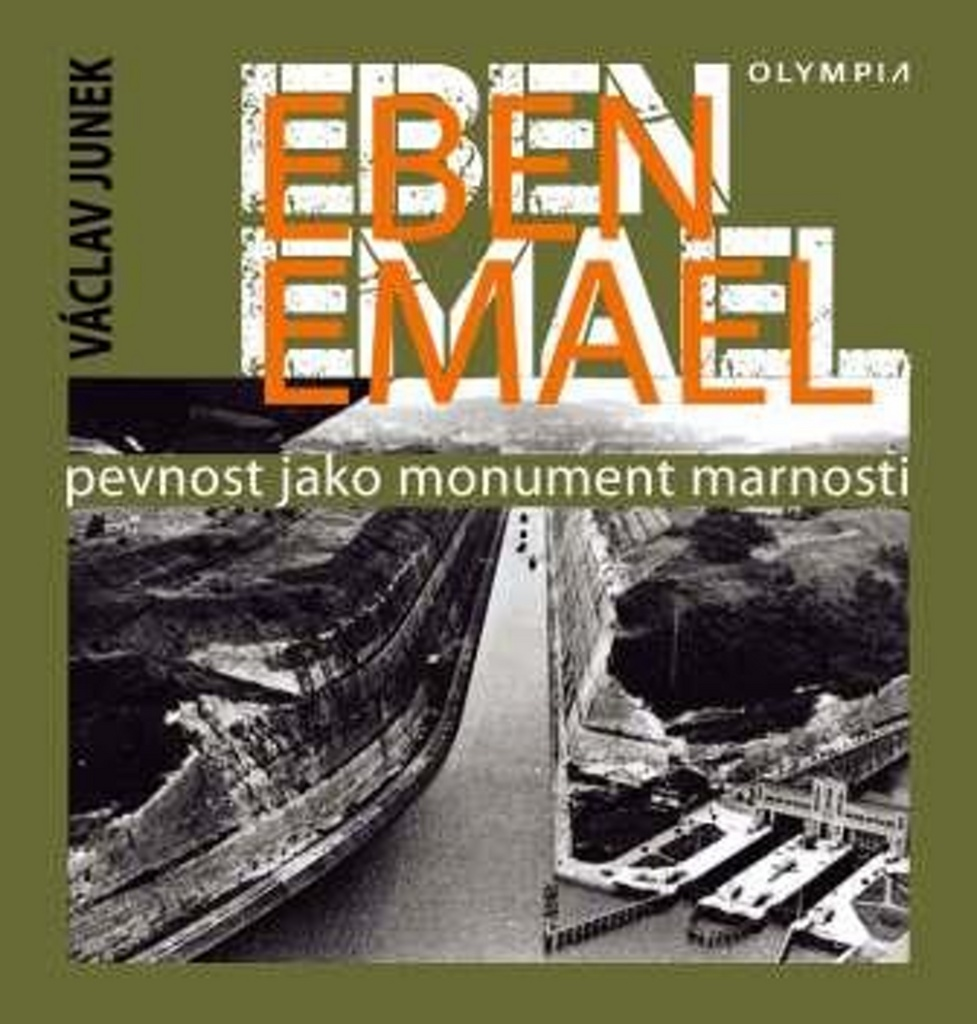 Eben Emael - Václav Junek