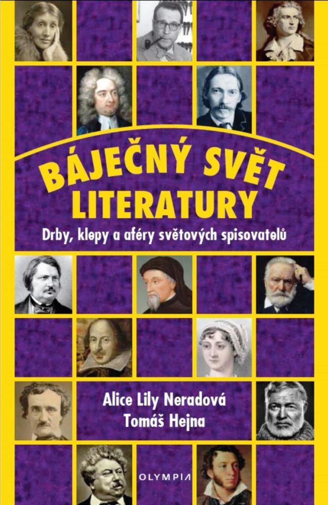 Báječný svět literatury - Alice Lily Neradová, Tomáš Hejna