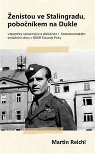 Obrázok Ženistou ve Stalingradu, pobočníkem na Dukle