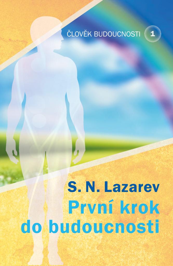 První krok do budoucnosti - S.N. Lazarev