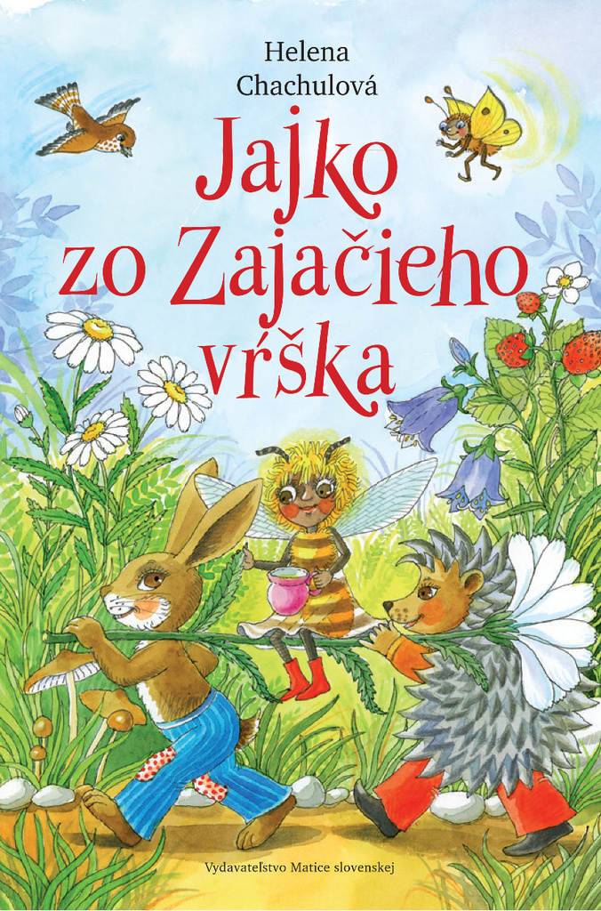 Jajko zo Zajačieho vŕška - Helena Chachulová