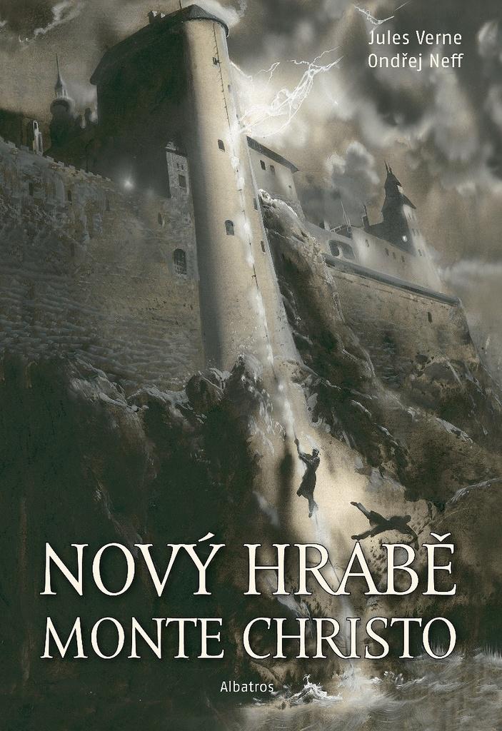 Nový hrabě Monte Christo - Jules Verne, Ondřej Neff