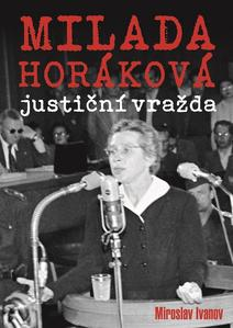 Obrázok Milada Horáková justiční vražda