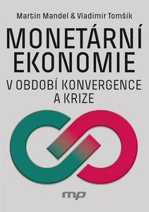 Obrázok Monetární ekonomie v období krize a konvergence