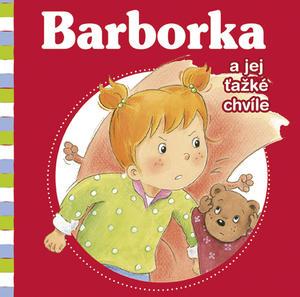 Obrázok Barborka a jej ťažké chvíle