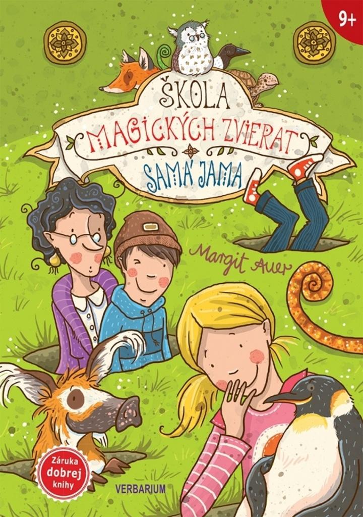 Škola magických zvierat - Margit Auerová