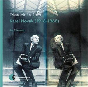 Obrázok Divadelní režisér Karel Novák (1916–1968)
