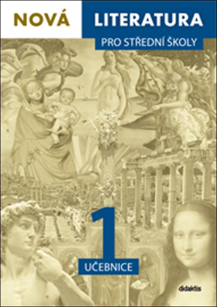 Nová literatura 1 pro střední školy