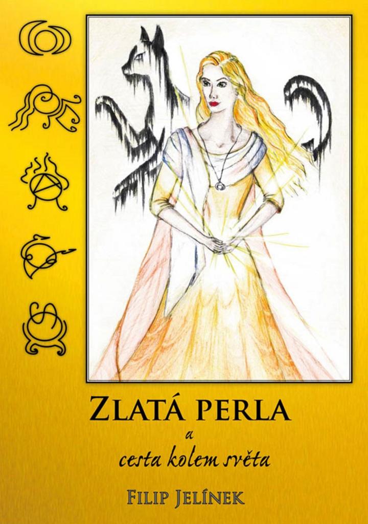 Zlatá perla a cesta kolem světa - Filip Jelínek