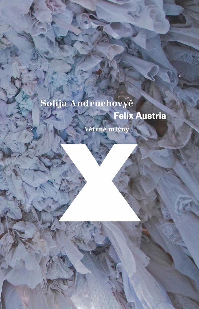 Felix Austria - Sofija Andruchovyč