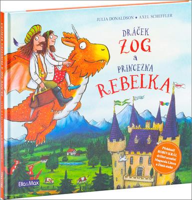 Obrázok Dráček Zog a princezna rebelka