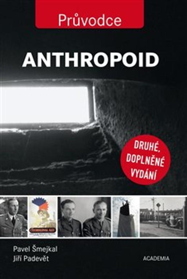 Anthropoid - Pavel Šmejkal, Jiří Padevět