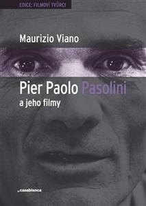 Obrázok Pier Paolo Pasolini a jeho filmy