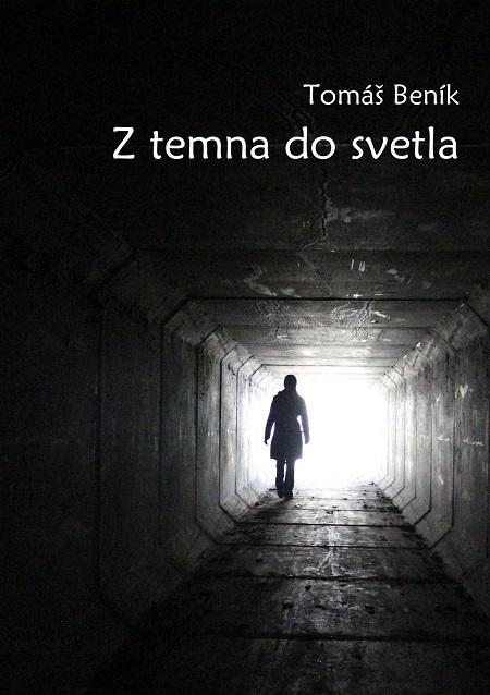 Z temna do svetla - Tomáš Beník
