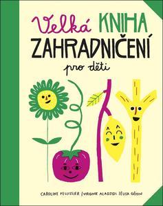 Obrázok Velká kniha zahradničení pro děti