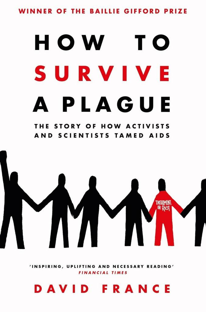 How to Survive a Plague - David France