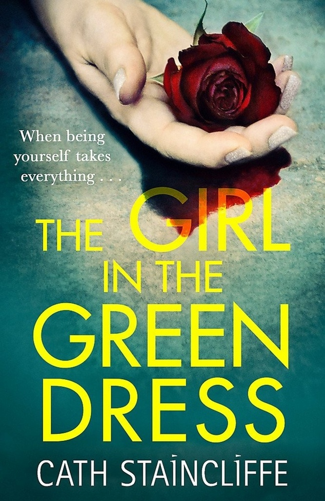 The Girl in the Green Dress - Cath Staincliffe