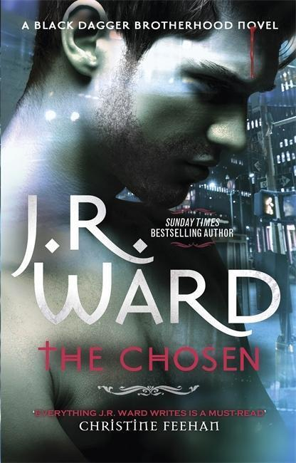 The Chosen - J. R. Ward