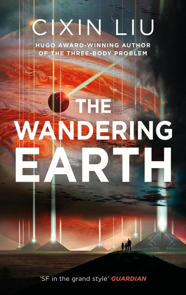 The Wandering Earth - Cixin Liu