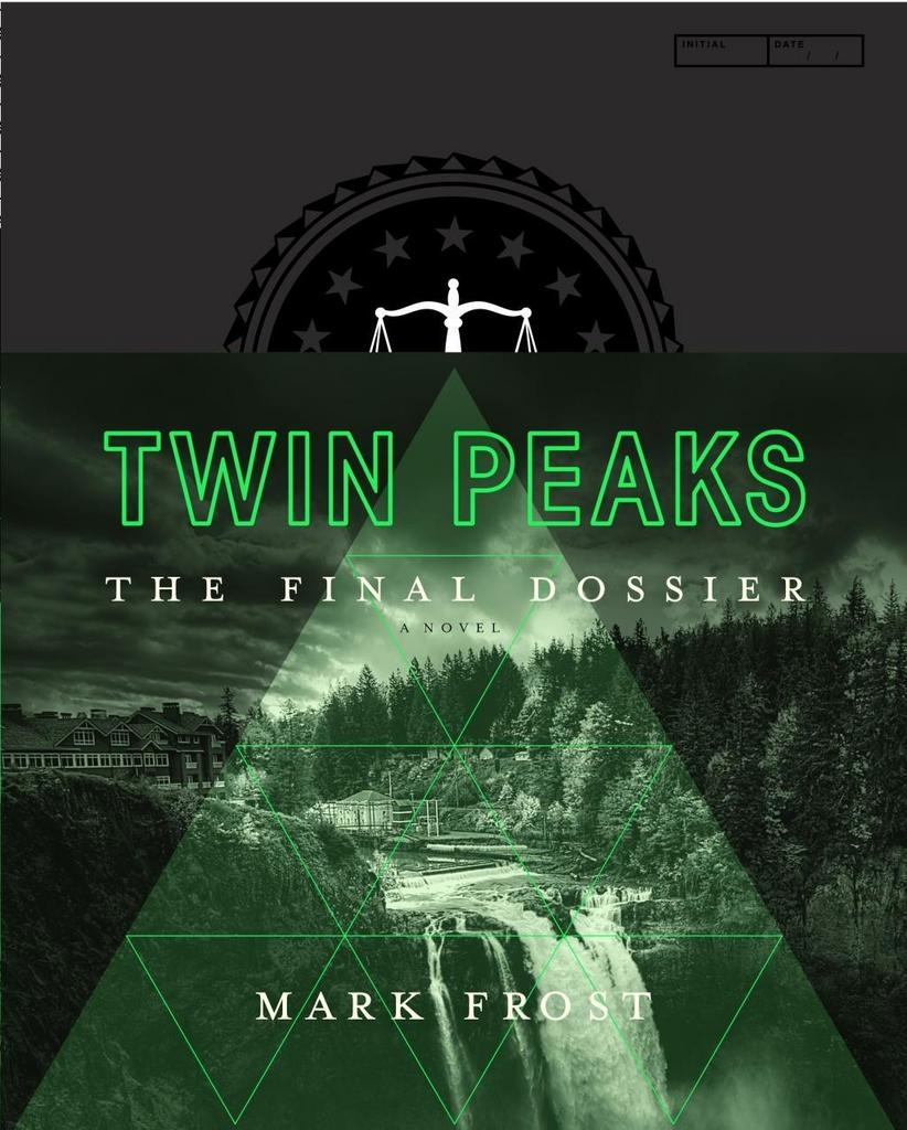 Twin Peaks: The Final Dossier - Mark Frost