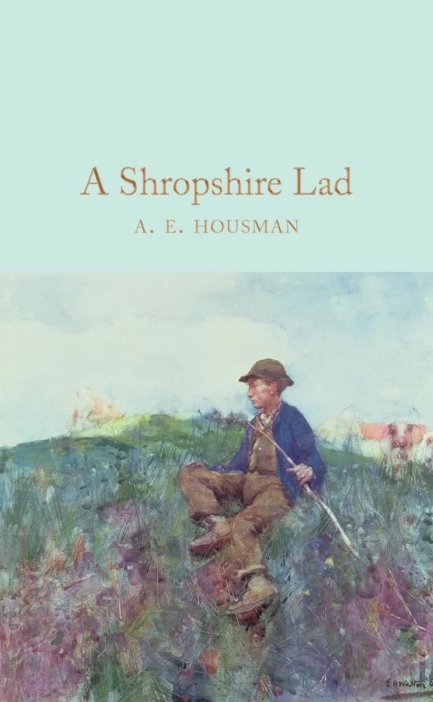 A Shropshire Lad - A. E. Housman