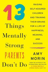 Obrázok 13 Things Mentally Strong Parents Don't Do
