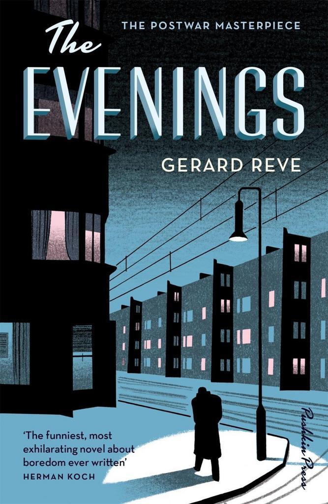 The Evenings - Gerard Reve