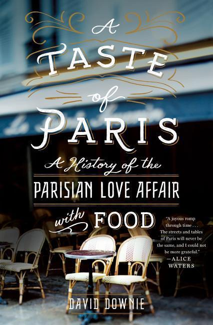 A Taste of Paris - David Downie
