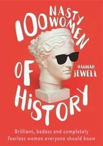 Obrázok 100 Nasty Women of History