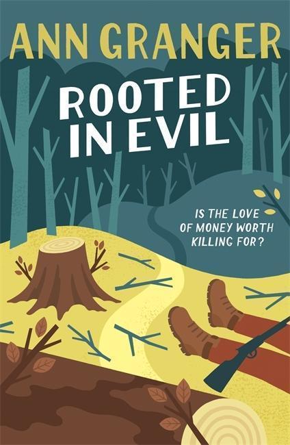 Rooted in Evil - Ann Granger