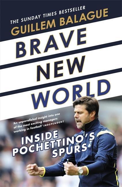 Brave New World - Guillem Balague