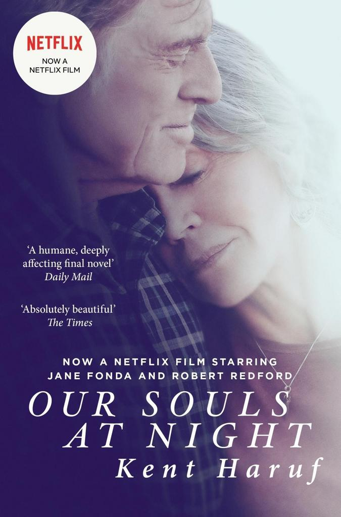 Our Souls at Night. Film Tie-In - Kent Haruf