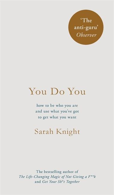 You Do You - Sarah Knight