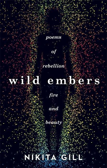 Wild Embers - Nikita Gill