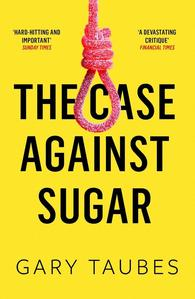 Obrázok The Case Against Sugar