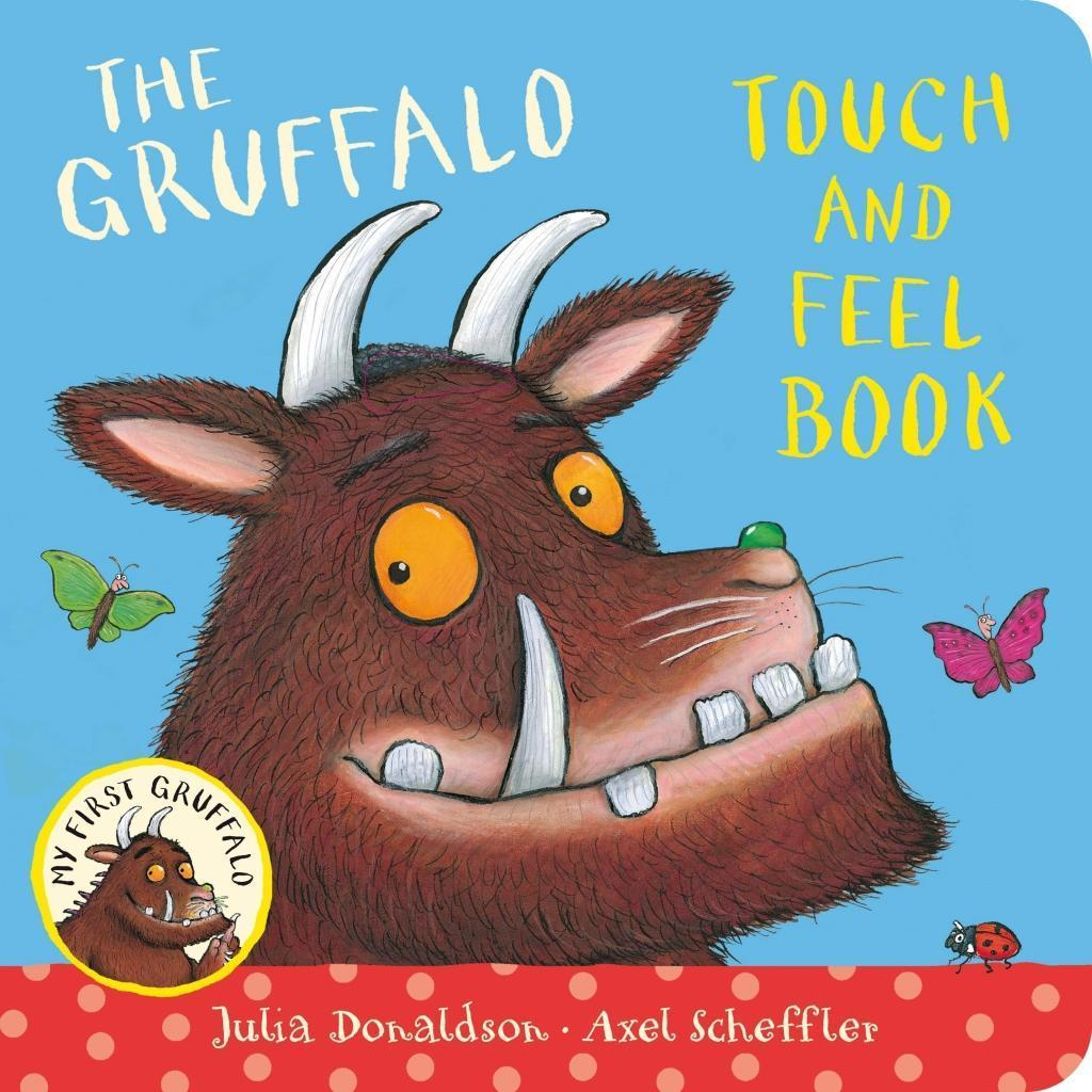 My First Gruffalo: Touch-and-Feel - Julia Donaldson