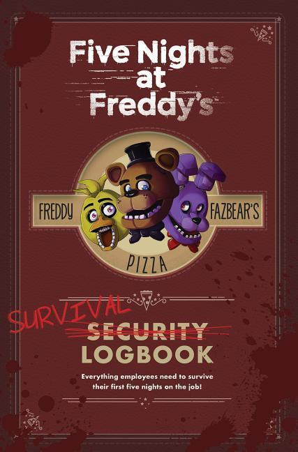 Five Nights at Freddy's: Survival Logbook - Scott Cawthon