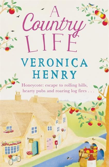 A Country Life - Veronica Henry