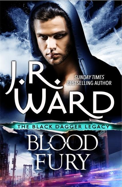 Black Dagger Legacy 03. Blood Fury - J. R. Ward