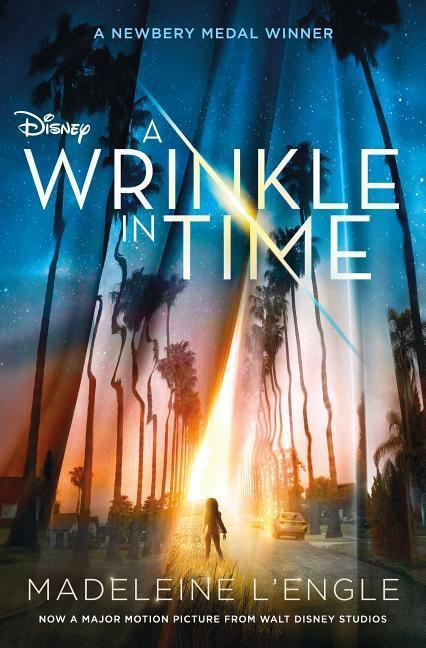 A Wrinkle in Time Movie Tie-In Edition - Madeleine L'Engle