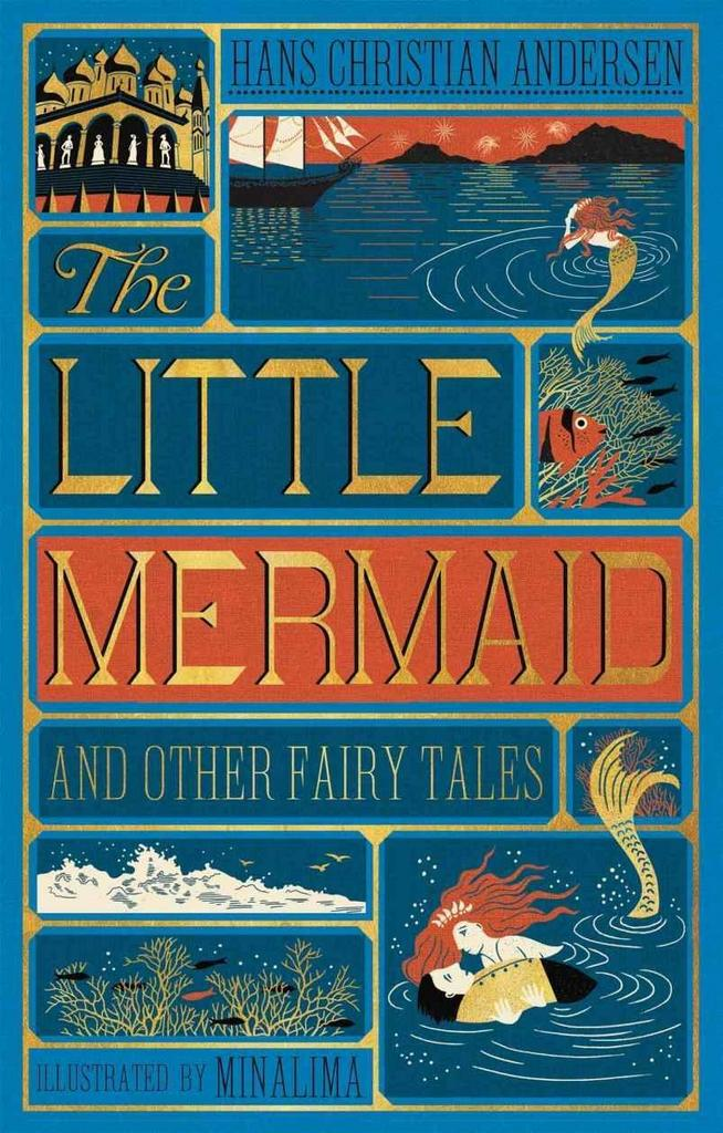 The Little Mermaid and Other Fairy Tales - Hans Christian Andersen
