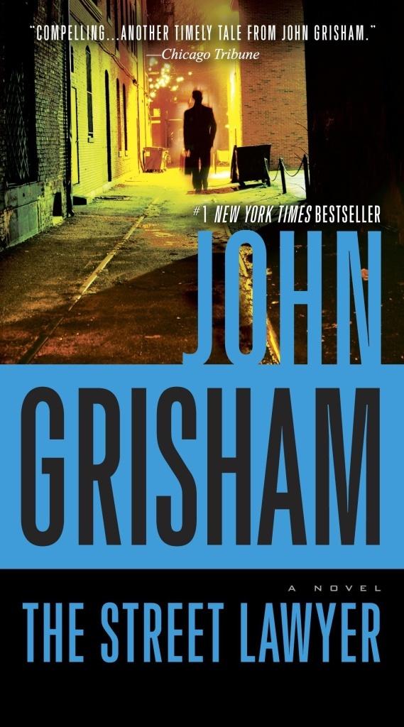 The Street Lawyer - John Grisham
