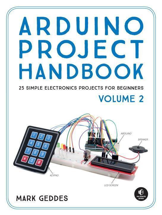 Arduino Project Handbook, Volume 2 - Mark Geddes