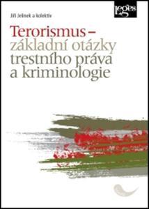 Obrázok Terorismus – základní otázky trestního práva a kriminologie