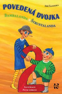 Obrázok Povedená dvojka Bambalanda a Štruntalanda