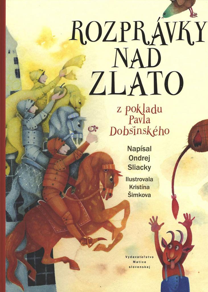 Rozprávky nad zlato - Ondrej Sliacky