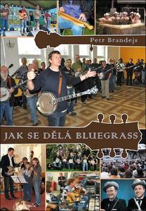Obrázok Jak se dělá bluegrass