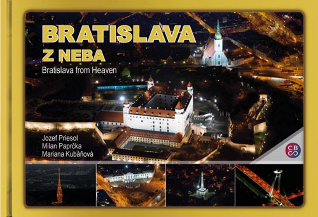 Bratislava z neba - Milan Paprčka, Jozef Priesol, Mariana Kubáňová